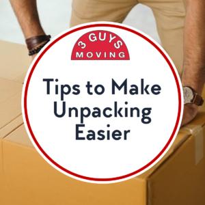 Tips to Make Unpacking Easier