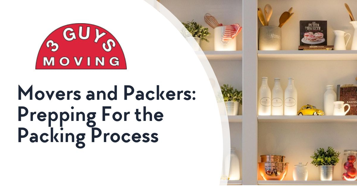 Prepping For the Packing Process - Movers and Packers: Prepping For the Packing Process