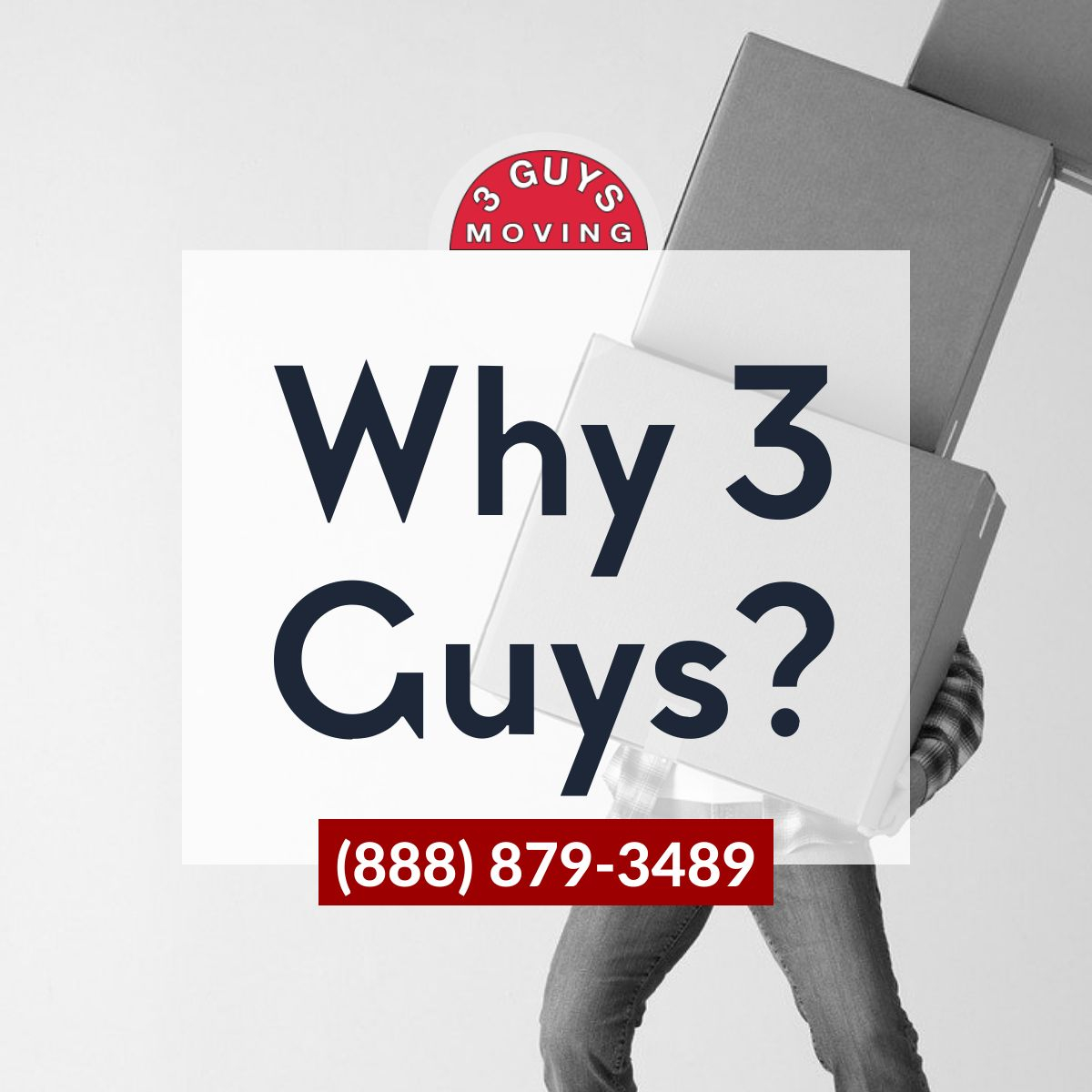 3 Guys Moving - Why 3 Guys?