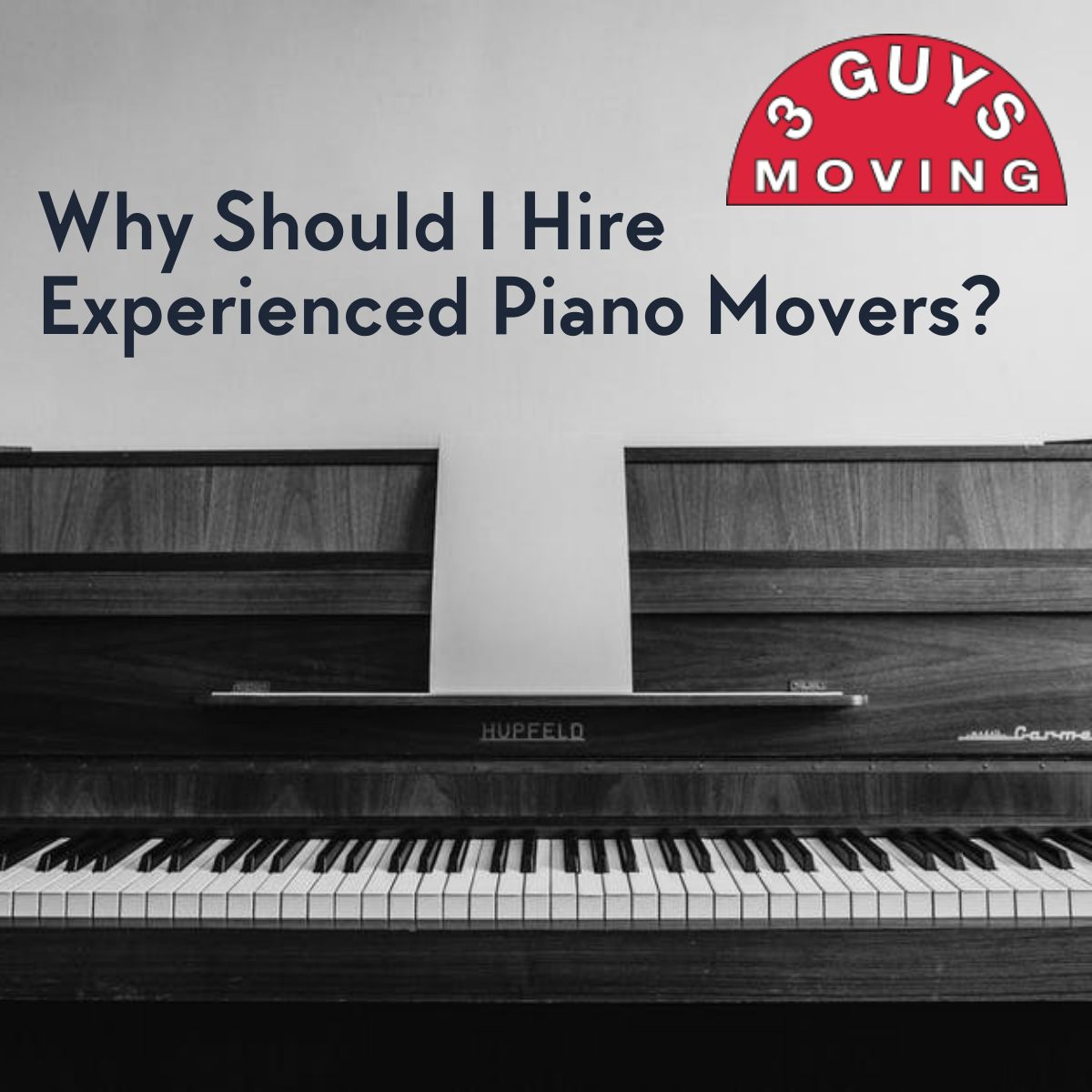 Piano Movers - Why Should I Hire Experienced Piano Movers?