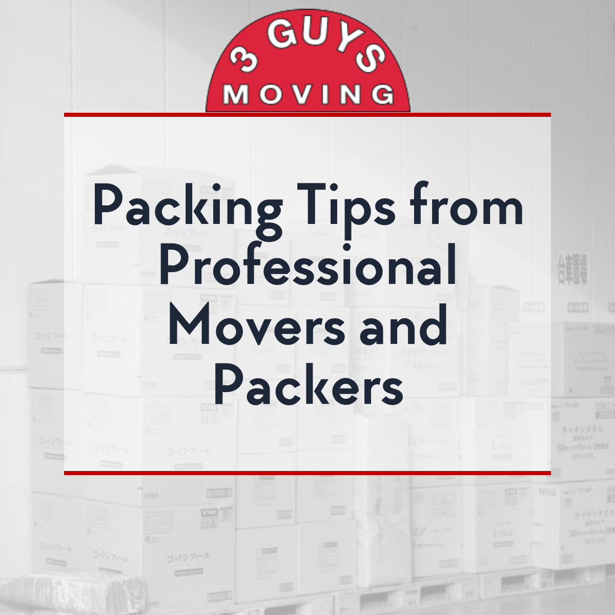 Packing Tips Professional Movers - Packing Tips from Professional Movers and Packers