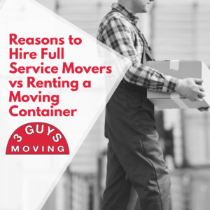 Reasons to Hire Full Service Movers