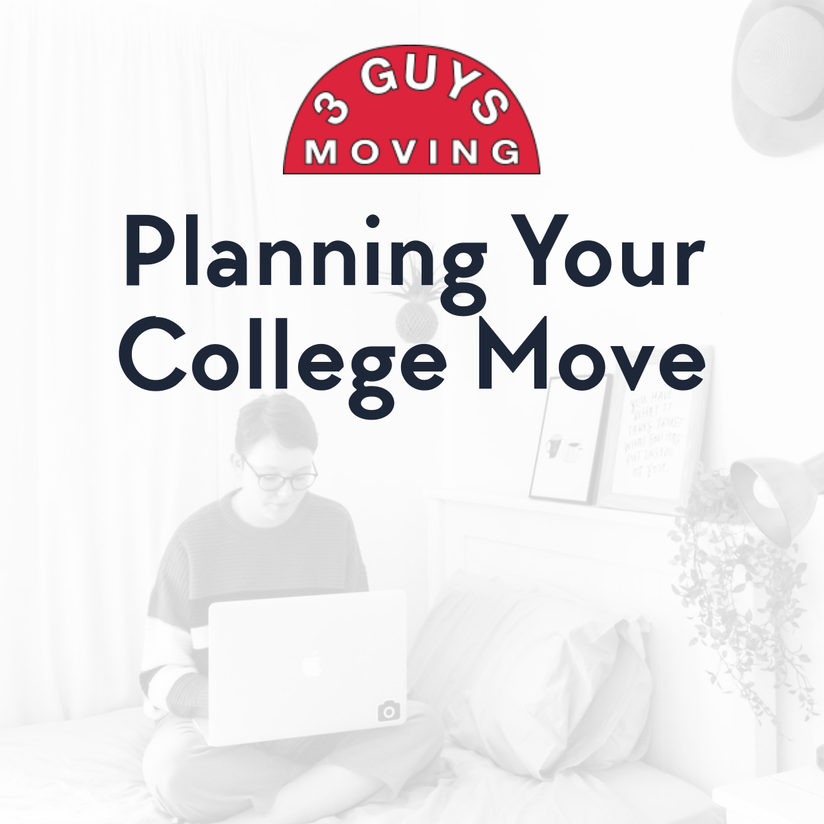 Planning Your College Move - Planning Your College Move