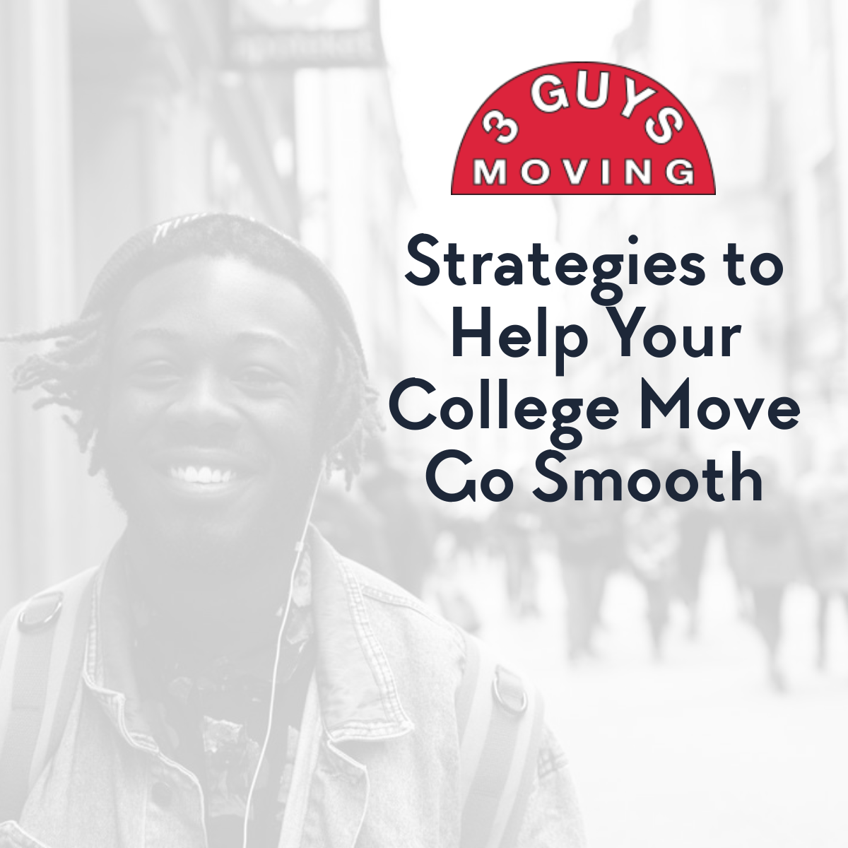 Strategies to Help Your College Move Go Smooth - Strategies to Help Your College Move Go Smooth