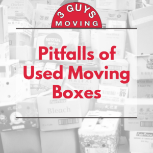 Pitfalls of Used Moving Boxes