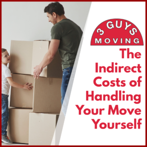 The Indirect Costs of Handling Your Move Yourself
